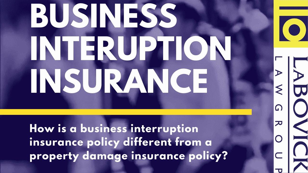 LaBovick May FAQ 2 Business Interruption Insurance