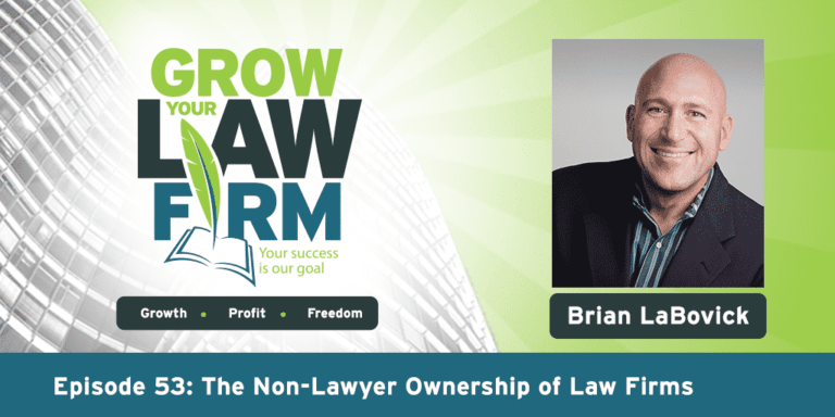 Brian LaBovick grow your law firm